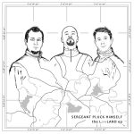 Sergeant Pluck Himself - The Lowland EP